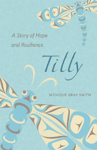 Tilly by Monica Gray Smith